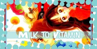 Milk to Vitamin